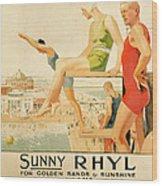 Poster Advertising Sunny Rhyl  Wood Print