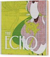 Poster For 'the Echo' -  Chicago's Wood Print