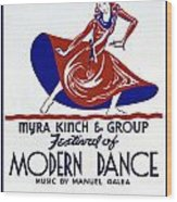 Poster Modern Dance Festival Wood Print