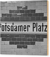 Potsdamer Platz Berlin U-bahn Underground Railway Station Name Plate Germany Wood Print by Joe Fox