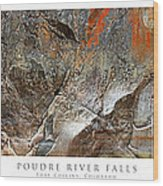 Poudre River Falls Fort Collins Wood Print by Posters of Colorado