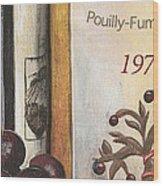 Pouilly Fume 1975 Wood Print by Debbie DeWitt