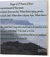 Prayer Of St Francis Of Assisi Wood Print by Sharon Elliott