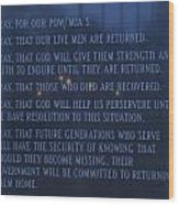 Prayers For The Pow And Mias Wood Print
