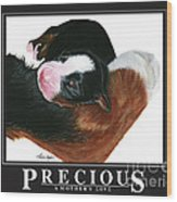 Precious - A Mother's Love Wood Print