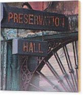 Preservation Hall Sign Wood Print