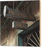 Preservation Hall Wood Print