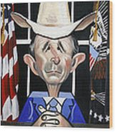President George W Bush You Been Cubed Wood Print