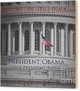 President Obama Inauguration Wood Print by Jost Houk