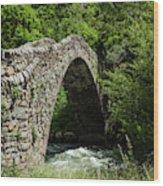 Principality Of Andorra. Pont De La Wood Print