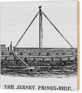 Prison Ship: Jersey Wood Print by Granger