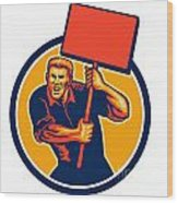 Protester Activist Union Worker Placard Sign Retro Wood Print
