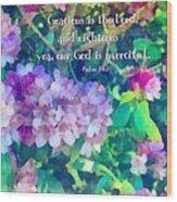 Psalm 116 5 Wood Print