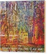 Psalm 116 7 Wood Print