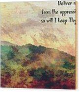Psalm 119 134 Wood Print