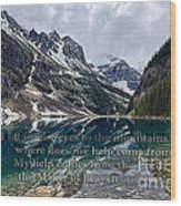 Psalm 121 With Mountains Wood Print