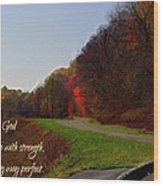 Psalm 18 32 Wood Print