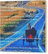 Psalm 23 Country Roads Wood Print
