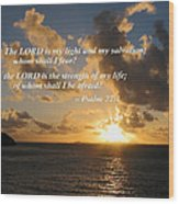 Psalm 27 1 The Lord Is My Light Wood Print