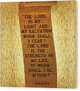 Psalm 27 Wood Print by James Hammen