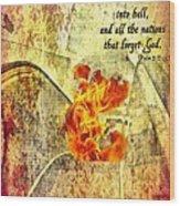Psalm 9 17 Wood Print