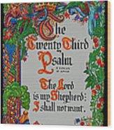Psalms 23-1 Wood Print