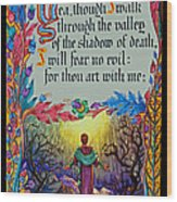 Psalms 23-4a Wood Print