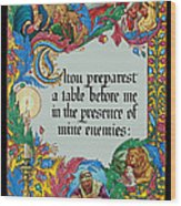 Psalms 23-5a Wood Print