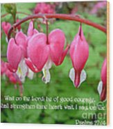 Psalms 27 14 Bleeding Hearts Wood Print by Sara  Raber