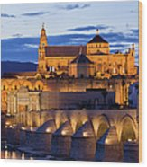Puente Romano And Mezquita At Twilight In Cordoba Wood Print