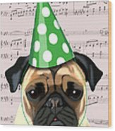 Pug In A Party Hat Wood Print