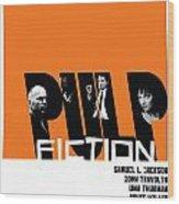 Pulp Fiction Poster Wood Print