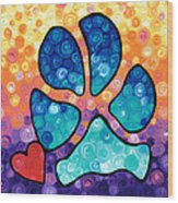 Puppy Love - Colorful Dog Paw Art By Sharon Cummings Wood Print