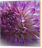 Purple Awareness Support Wood Print