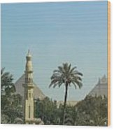 Pyramids And The Minaret Wood Print