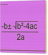 Quadratic Equation Pink-black Wood Print