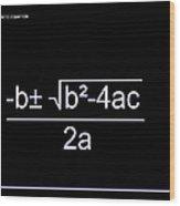 Quadratic Equation W-b Wood Print
