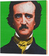 Quoth The Raven Nevermore - Edgar Allan Poe - Painterly - Green - With Text Wood Print