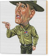 R. Lee Ermey As Gunnery Sergeant Hartman Wood Print