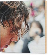 Rafael Nadal From Up Close Wood Print