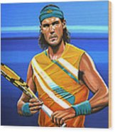 Rafael Nadal Wood Print by Paul Meijering
