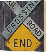 Rail Road Crossing End Sign Wood Print by Garry Gay