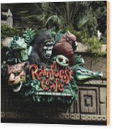 Rain Forest Cafe Signage Downtown Disneyland 03 Wood Print