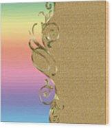 Rainbow And Gold Wood Print