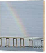 Rainbow On Top Of The Bridge Wood Print