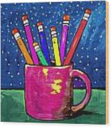 Rainbow Pencils In A Cup Wood Print
