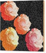 Raindrops On Roses - My Favorite Things Wood Print