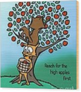 Reach For The High Apples Wood Print
