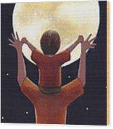 Reach The Moon Wood Print