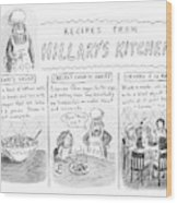 'recipes From Hillary's Kitchen' Wood Print